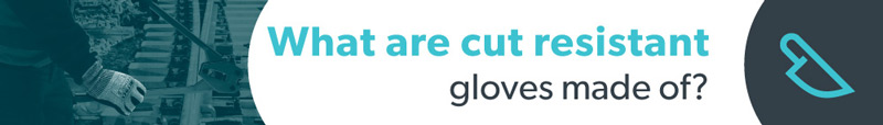 What-are-cut-resistant-gloves-made-of-title